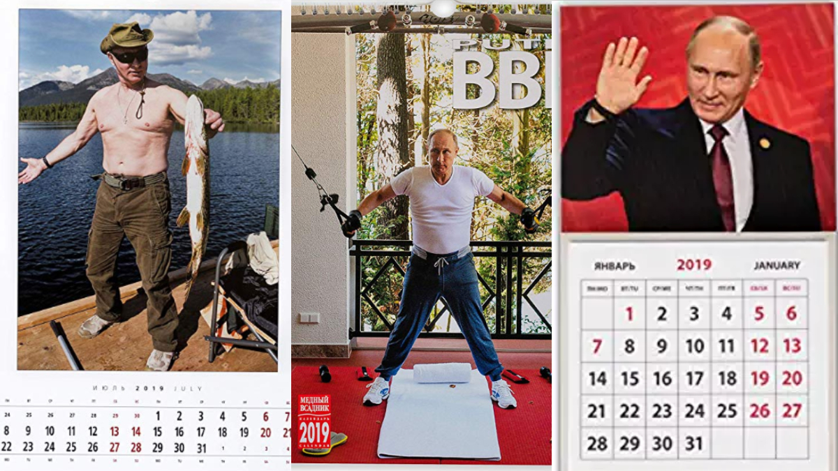 These are 3 photos of Vladimir Putin's calendars. On the first one from the left, he is holding a fish in his hands wearing green cargo pants, a hat, sunglasses and no shirt. Second one, Putin is exercising in a gym. Third one he is   wearing a black suit