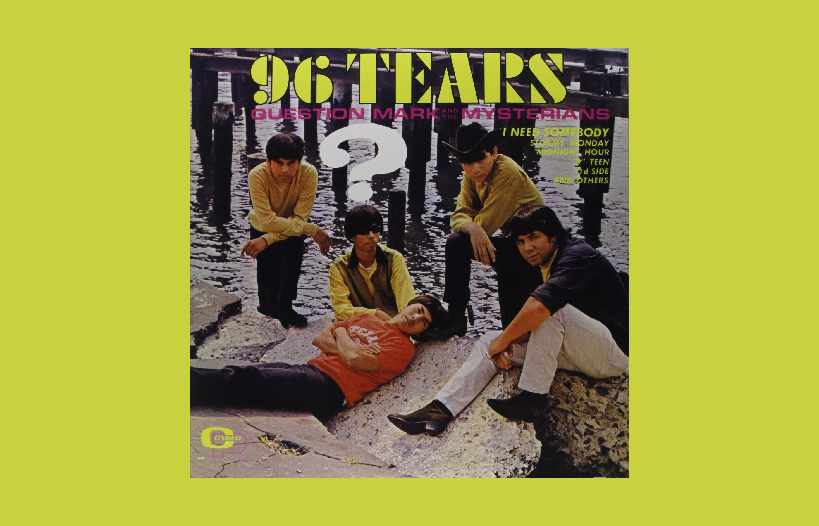 """The 1966 album """"96 Tears"""" from ? and the Mysterians."""
