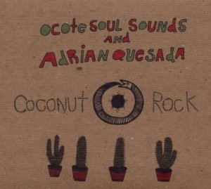 Ocote Soul Sounds: Coconut Rock