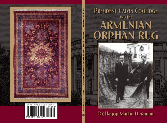 """Cover of the book """"President Calvin Coolidge and the Armenian Orphan Rug"""" by Dr. Hagop Martin Deranian"""