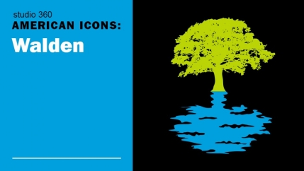 """American Icons: """"Walden"""""""