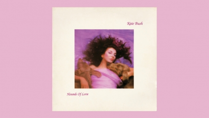 "Kate Bush's 1985 album, ""Hounds of Love."""