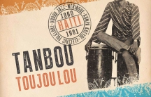 Tanbou Toujou Lou is the latest offering from Ostinato Records