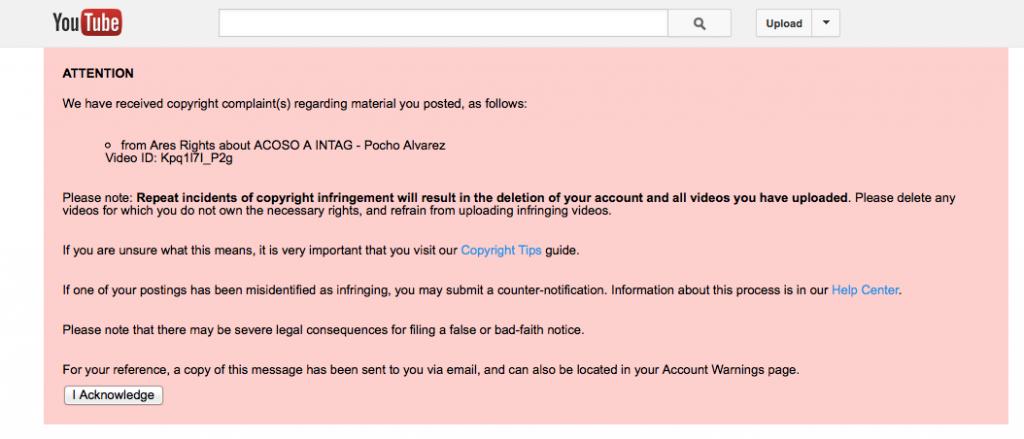 O aviso de remoção para o vídeo de Pocho Álvarez no YouTube cita a firma Ares Rights como autora da denúncia. (Cortesia de Fundamedios)
