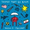 Things that Go Boom, season 2