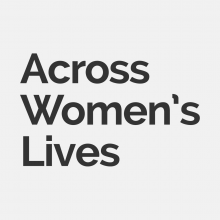 Across Women's Lives