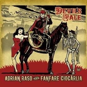 Adrian Raso and Fanfare Ciocarlia