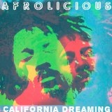Afrolicious 'California Dreaming'