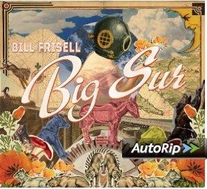 Bill Frisell 'Big Sur'