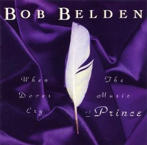 Bob Belden Prince When Doves Cry