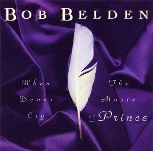 Bob Belden Prince When Doves Cry