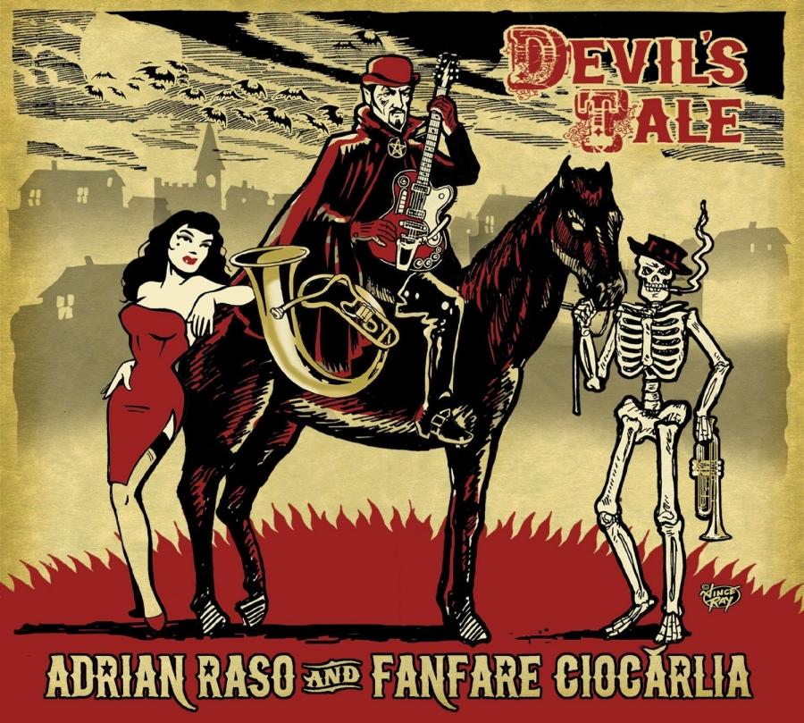 Adrian Raso and Fanfare Ciocarlia - Devil's Tale