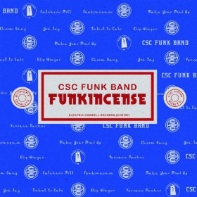 CSC Funk Band 'Funkincense'