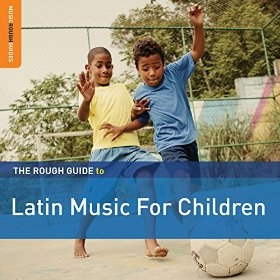 The Rough Guide to Latin Music for Children 2