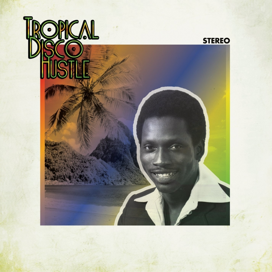 Tropical Disco Hustle