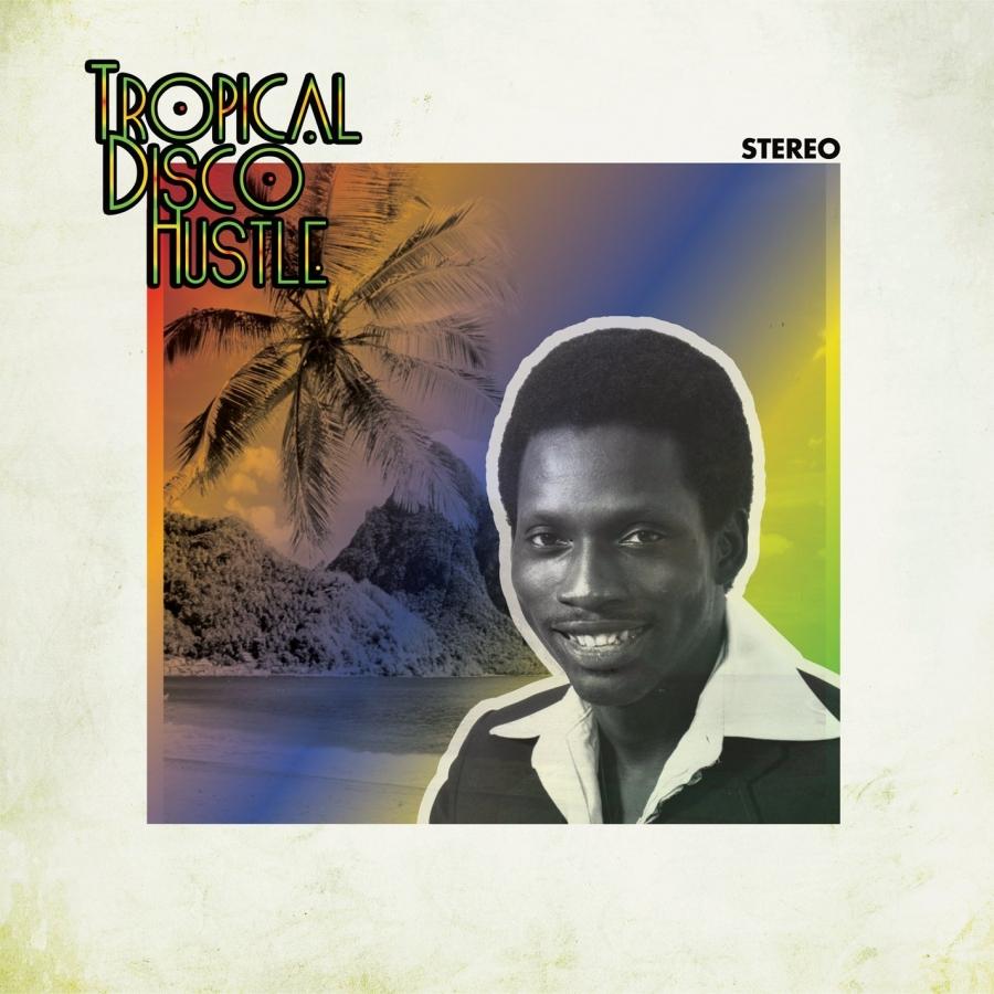Tropical Disco Hustle