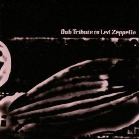 Dub Tribute to Led Zeppelin