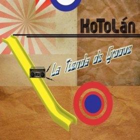 Kotolan La Tienda de Groove