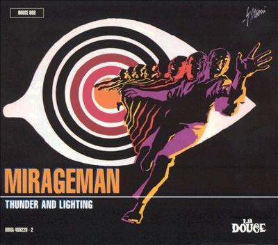 Mirageman - Thunder and Lightning