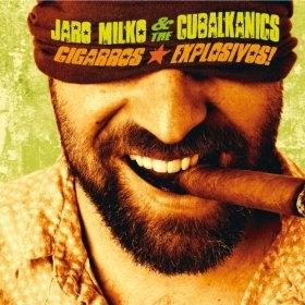 Jaro Milko & Cubalkanics