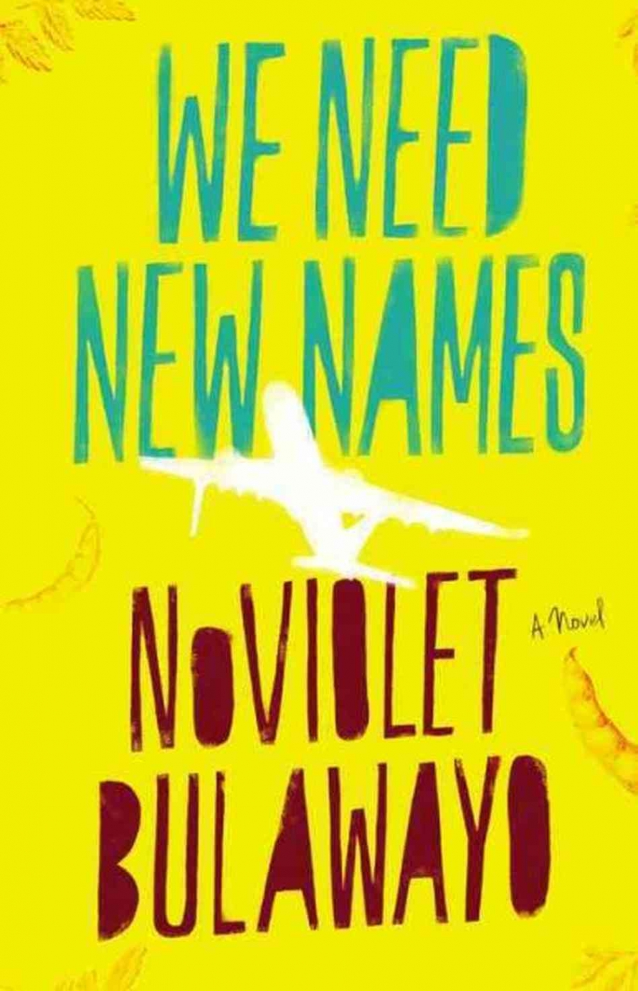 """We Need New Names"" by NoViolet Bulawayo"