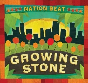 Nation Beat 'Growing Stone'