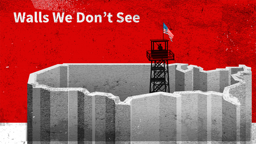 illustration of concrete wall around USA, with tower in the middle, words 'Walls We Don't See' upper left