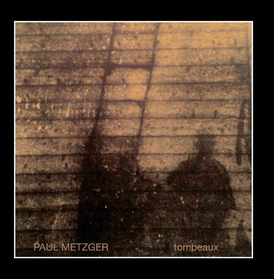 Paul Metzger 'Tombeaux'