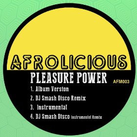 Afrolicious 'Pleasure Power EP'