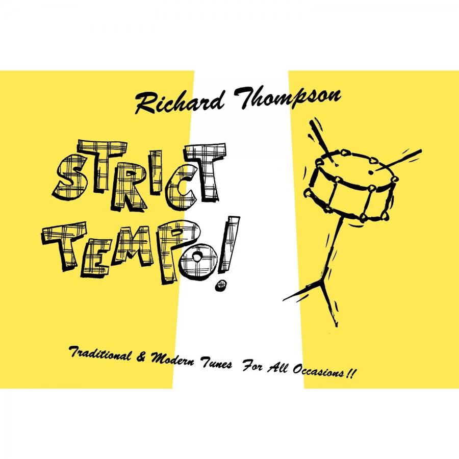 "Richard Thompson ""Strict Tempo!"""