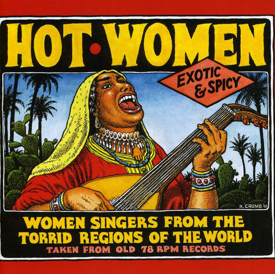 """Hot Women"" included songs drawn from Crumb's personal collection of vintage records."