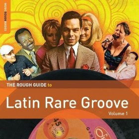 Rough Guide to Latin Rare Grooves