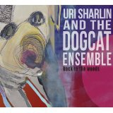 Uri Sharlin and the Dogcat Ensemble