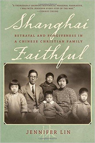 Shanghai Faithful, by Jennifer Lin