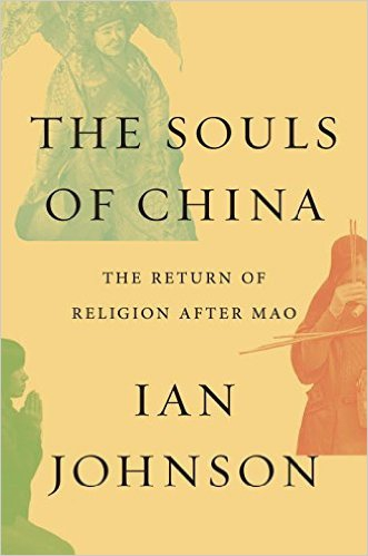 The Souls of China, by Ian Johnson