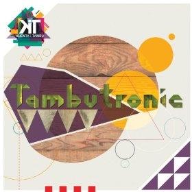 Tambutronic