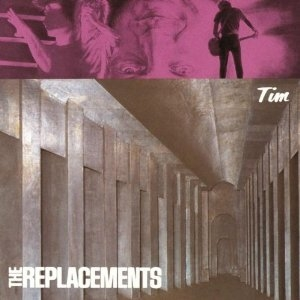 The Replacements 'Tim'