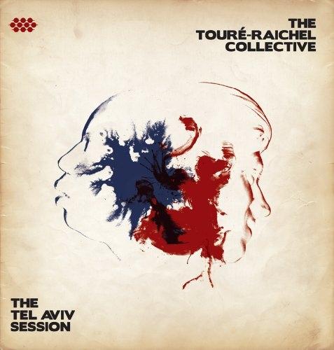 Toure-Raichel Collective