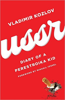 USSR: Diary of a Perestroika Kid