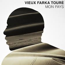 """Vieux Farka Toure """"Mon Pays"""""""