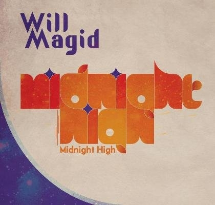 "Will Magid ""Midnight High"""