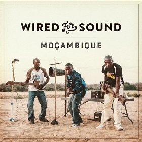 Wired for Sound - Mozambique