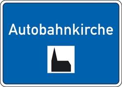 Autobahnkirche Schild