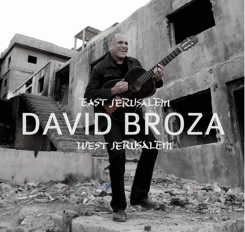 David Broza - East Jerusalem, West Jerusalem