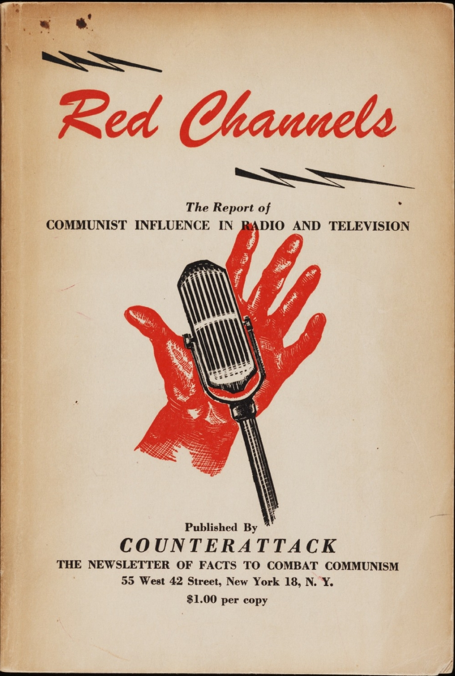 """""""Red Channels,"""" published in 1950, was known as the bible of the blacklist."""