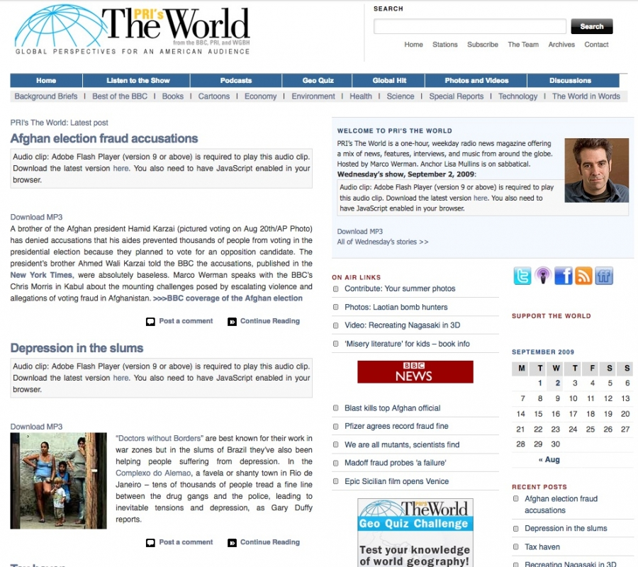 The World's website in 2009 featured a story about election fraud in Afghanistan.