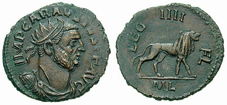A Carausius coin, minted in Londinium (London). On the reverse is the lion symbol of his legions: Legio IIII Flavia Felix