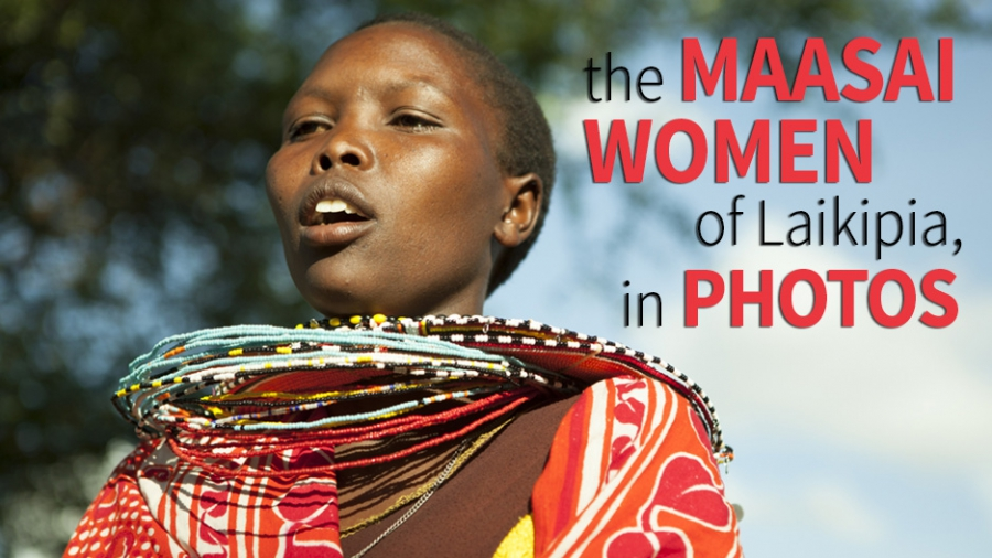 The Maasai women of Laikipia