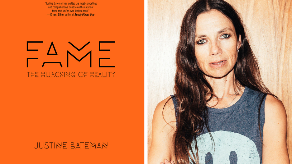 """Fame: The Hijacking of Reality"" by Justine Bateman"
