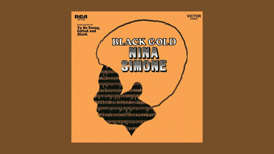 "Nina Simone's ""Black Gold"""